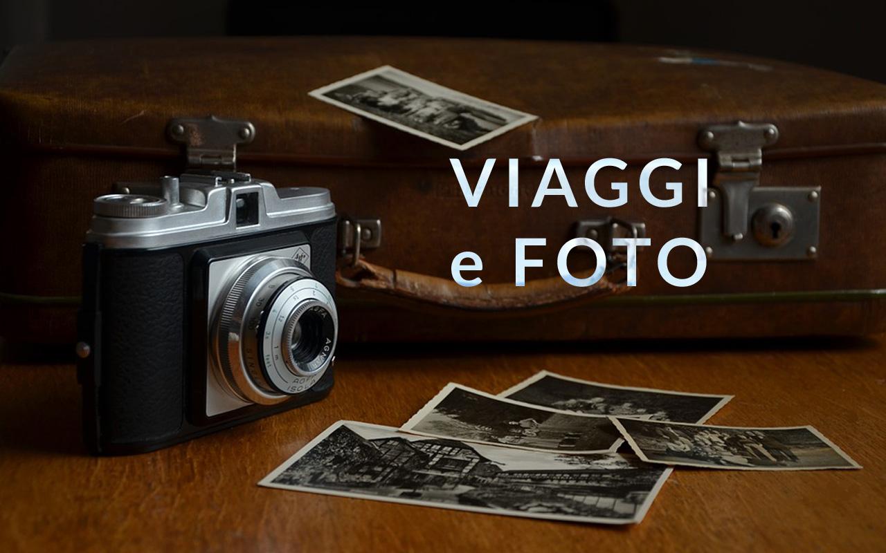 Viaggi e Foto