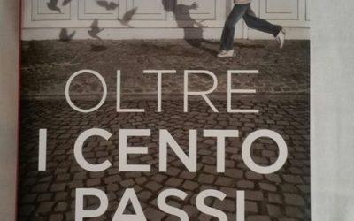"""""""Oltre i cento passi"""" di Giovanni  Impastato"""