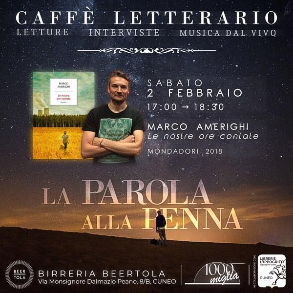 """Caffè letterario 2019 """"La parola alla penna"""": incontro con Marco Amerighi"""